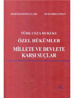 Türk Ceza Hukuku Özel Hükümler Millete ve Devlete Karşı Suçlar