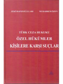 Türk Ceza Hukuku Özel Hükümler Kişilere Karşı Suçlar