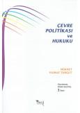 Çevre Politikası ve Hukuku