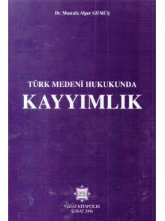 Türk Medeni Hukukunda Kayyımlık