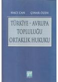 Türkiye - Avrupa Topluluğu Ortaklık Hukuku