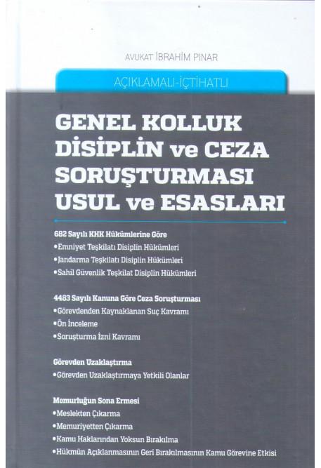 Genel Kolluk Disiplin ve Ceza Soruşturması Usul ve Esasları