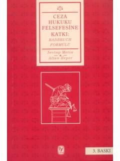 Ceza Hukuku Felsefesine Katkı: Radbruch Formülü