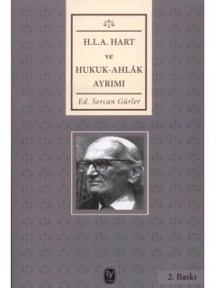 H.L.A. Hart ve Hukuk-Ahlak Ayrımı