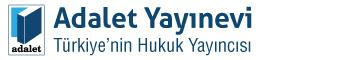 Adalet Yayınevi Türkiye'nin Hukuk Yayıncısı